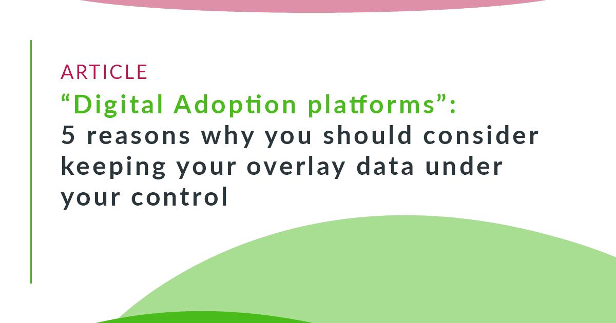 Digital adoption platform